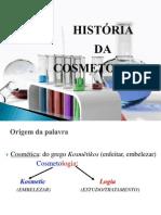 Aula cosmetologia histórico