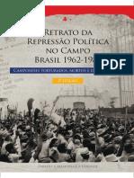 Retrato da Repressão Política no Campo – Brasil 1962-1985 – Camponeses torturados, mortos e desaparecidos - 2011 - IICA