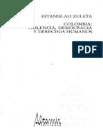 Estanislao Zuleta Colombia, vilolencia, democracía y derechos humanos