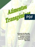 Transgénicos (análisis ético filosófico). Año  2011