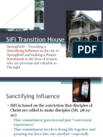 SiFi Transition House