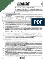PROVA 7 - SUPERVISOR DE PESQUISAS - TECNOLOGIA DE INFORMAÇÃO E COMUNICAÇÃO