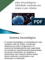 Alterações Imunológicas - Hipersensibilidade mediada por anticorpos e