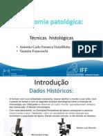Anatomia Patológica - Técnicas Histológicas (IFF-FIOCRUZ)