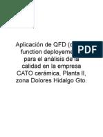 Aplicación de QFD (quality function deployement), para el análisis de la calidad en la empresa CATO cerámica, Planta lI, zona Dolores Hidalgo Gto.