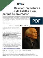 Zygmunt Bauman_ _A cultura é um campo de batalha e um parque de diversões_ - ÉPOCA _ Ideias