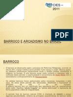 Barroco e Arcadismo No Brasil 121023173405 Phpapp02
