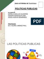 Las Politicas Publicas Expo Equipo 8[1]