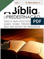 A Biblia e a Predestinacao j.gresham Machen