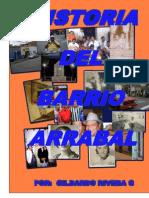 HISTORIA DEL BARRIO ARRABAL COMPLETA. MEDELLIN 2014