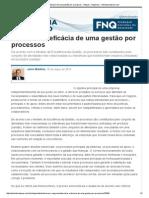 Descubra a eficácia de uma gestão por processos - Artigos - Negócios - Administradores