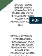 Teknis Pembinaan Dan Pengawasan Bindalmin (Bahan Komisi d)