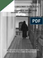 Sf. Grigorie Dascălul - Sfătuire foarte frumoasă despre spovedanie