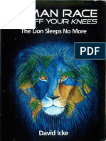 David Icke - Human Race Get Off Your Knees - The Lion Sleeps No More