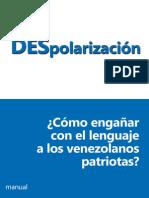 DESPOLARIZACIÓN o ¿Cómo engañar con el lenguaje a los venezolanos patriotas?