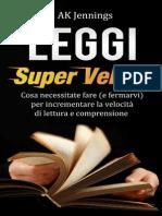 AK Jennings - Leggi Super Veloce (2013)