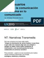 Cuando la comunicación no termina en lo comunicado UX2013 2
