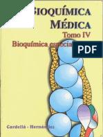 Bioquímica Médica Tomo 4 - Cardellá, Hernández