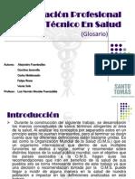 Orientación Profesional Del Técnico En Salud