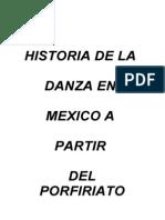 HISTORIA DE LA DANZA EN MÉXICO A PARTIR DEL PORFIRIATO
