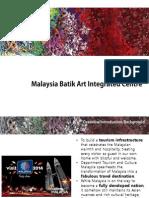 Malaysia Batik Art Integrated Centre