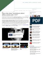 Steve Jobs Disse _Smartphone Ottimo Affare, Durano Solo 2 Anni_ _ PassioneTecno