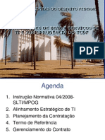 Contratações de Bens e Serviços de TI segundo a IN 04 e jurisprudência do TCDF