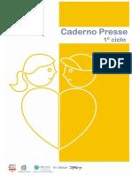 Caderno PRESSE - 1.º Ciclo