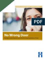 No Wrong Door