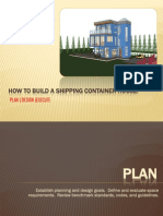 HOW TO BUILD A SHIPPING CONTAINER HOUSE