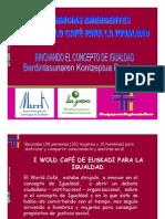 Tendencias Emergentes Del I World Cafe de Euskadi Para La Igualdad
