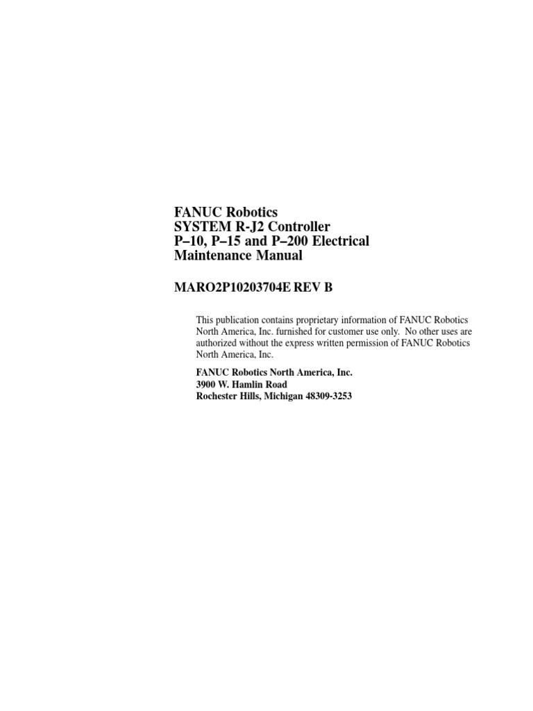 r j2 controller p 200 maintenance manual robotics fuse electrical rh scribd com fanuc robotics system r-j2 controller mechanical connection and maintenance manual fanuc robotics system r-j2 controller mechanical connection and maintenance manual