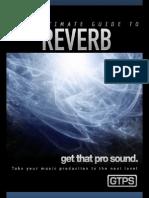 GTPS Reverb Ultimate Guide