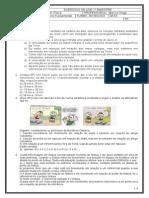 EXERCÍCIOS ON LINE - FÍSICA -  TURMA 901 902 903 - 1° BIMESTRE - 2013
