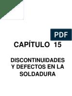 CAPÍTULO 15.- Discontinuidades y Defectos en Soldadura