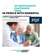 THE USE OF RESTRAINTS  AND PSYCHOTROPIC MEDICATIONS IN PEOPLE WITH DEMENTIA