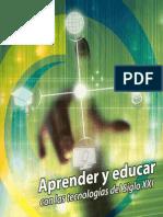 Aprender y Educar Con Las Tecnologias Del Siglo XXI