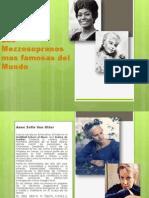 Las Mezzosopranos Mas Famosas Del Mundo