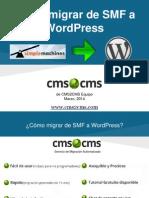 Cómo migrar de SMF a  WordPress con CMS2CMS