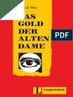 Das Gold Der Alten Dame