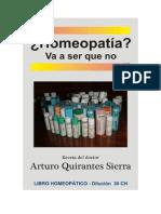 Arturo Quirantes Sierra - Homeopatia, Va a Ser Que No