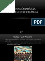 La educación indígena. Consideraciones críticas