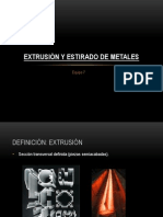 Extrusion y Estirado de Metales