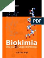 Biokimia Struktur Dan Fungsi Biomolekul