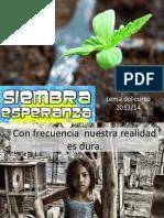 Siembra Esperanza Curso 2013-14