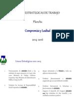 Lineas Estrategicas - Compromiso y Lealtad - 2014 -2016