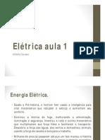 Aula de Elétrica 01 - Sérgio