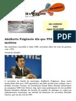 Adalberto Fulgêncio diz que PPS rompeu sem motivos