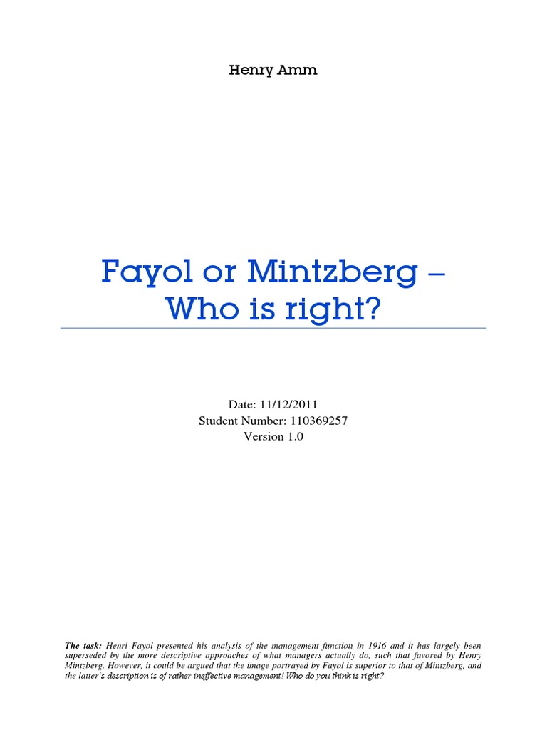 fayol and mintzeberg The fact is that those four words, which have dominated management vocabulary  since the french industrialist henri fayol first introduced them in 1916, tell us.