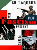 Walter Laqueur-Fascism, Past, Present, Future